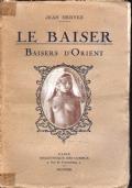 LE BAISER, BAISERS D'ORIENT