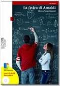 la fisica di amaldi- idee ed esperimenti