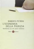 L'economia della pigrizia inchiesta su un vizio italiano