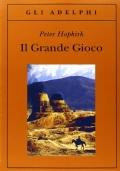 IL GRANDE GIOCO - I Servizi Segreti in Asia centrale