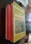 DE MAUPASSANT - Tutti i romanzi, Opera in 2 volumi che comprendono:  Una vita - Bel Ami - Mont-Oriol - Pietro e Giovanni - Forte come la morte - Il nostro cuore.