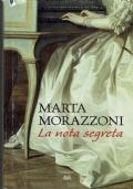 La nota segreta. Marta Morazzoni. Edizioni Mondolibri. 2011