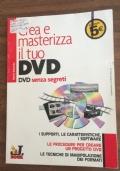 Crea e masterizza il tuo DVD