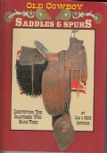 Old Cawboy SADDLES E SPURS