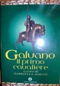 GALVANO IL PRIMO CAVALIERE (VOL II)