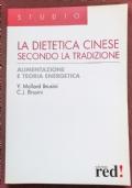 La dietetica cinese secondo la tradizione. Alimentazione e teoria energetica