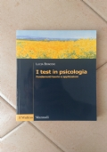 I test in psicologia: fondamenti teorici e applicazioni