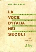 LA VOCE D'ITALIA NEI SECOLI -Volume 1 Tomo Primo   Dal Medioevo al Quattrocento