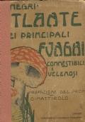 ATLANTE DEI PRINCIPALI FUNGHI COMMESTIBILI E VELENOSI. Con Prefazione del Prof. Oreste Mattirolo. [ Torino. Unione Tipografico-Editrice Torinese  1908 ].