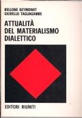 ATTUALITA' DEL MATERIALISMO DIALETTICO