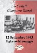 12 Settembre 1943 - Il giorno del coraggio