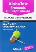 Alpha test economia giurisprudenza - manuale di preparazione