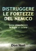 DISTRUGGERE LE FORTEZZE DEL NEMICO