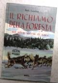 il richiamo della foresta e altre storie di cani