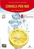Chimica per noi. Vol. 1-2. Per i Licei e gli Ist. magistrali. Con CD-ROM