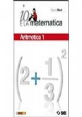 Io e la matematica. Con tavole numeriche.  Con CD-ROM.