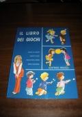 IL LIBRO DEI GIOCHI - collana I Libri Di Serenella / Mirella Vitale, illustrazioni di Francesco Bernini! Editrice Piccoli!