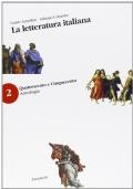 LA LETTERATURA ITALIANA, vol.2: Quattrocento e Cinquecento