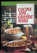 Cucina e Vini del Grande Nord