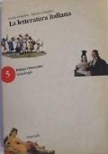 LA LETTERATURA ITALIANA, vol.5: Primo Ottocento
