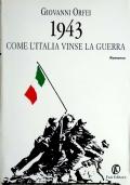 1943 - come l'Italia vinse la guerra