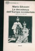 LA DECADENZA DELL'EUROPA OCCIDENTALE