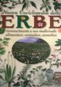 ERBE BUONE E FACILI Viaggio tra consigli, ricette, curiosità, per conoscere ed utilizzare le erbe spontanee