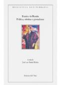 Politica, estetica e giornalismo. Articoli (1896-1936) - Ramiro de Maeztu
