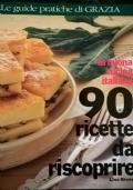 La buona cucina italiana 90 RICETTE DA RISCOPRIRE