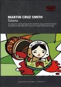 Tatiana. Martin Cruz Smith. Biblioteca di Repubblica -L�Espresso 2015