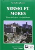 SERMO ET MORES: corso di lingua e civiltà latina