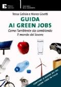 GUIDA AI GREEN JOBS. Come l'ambiente sta cambiando il mondo del lavoro
