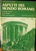 ASPETTI DEL MONDO ROMANO: antologia latina per il biennio delle scuole superiori