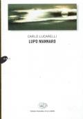 Lupo mannaro. Carlo Lucarelli. Einaudi. 2001.