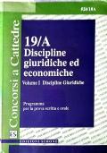 Discipline giuridiche ed economiche 19/A volume I
