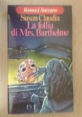 La follia di Mrs. Barthelme