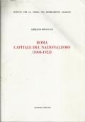 Roma capitale del Nazionalismo 1908-1923