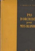 PAS D'ORCHIDEES POUR MISS BLANDISH