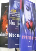 EVERMORE+BLUE MOON +SHADOWLAND