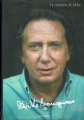 La versione di Mike  (Bongiorno). Mike Bongiorno con Nicolo' Bongiorno. Mondadori, 2007