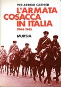 L'ARMATA COSACCA IN ITALIA 1944 - 1945
