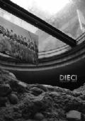 DIECI  Scavi Scaligeri 1996 - 2006