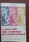La Santa Sede nella ecclesiologia del Concilio Vaticano II