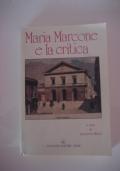Maria Marcone e la critica