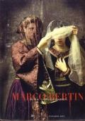 Marco Bertin. Bacanal veronesi in maschera