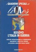 I quaderni speciali di Limes - Kosovo L'Italia in guerra
