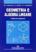 Geometria e algebra lineare. Teoria ed esercizi