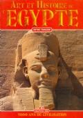 Art et histoire de l'Egypte 5000 ans de civilisation