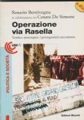 Operazione via Rasella  Verità e menzogna: i partigiani raccontano.