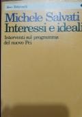 Interessi e ideali. Interventi sul programma del nuovo PCI
